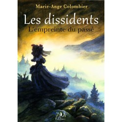Les dissidents - Tome 1 -...