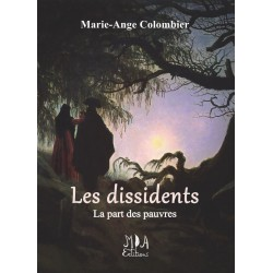 Les dissidents - Tome 2 -...