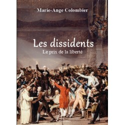 Les dissidents - Tome 3 -...